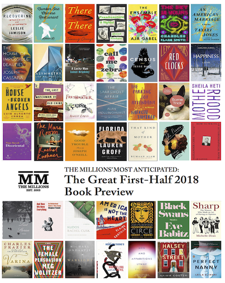 Most Anticipated: The Great 2018 Book Preview - The Millions