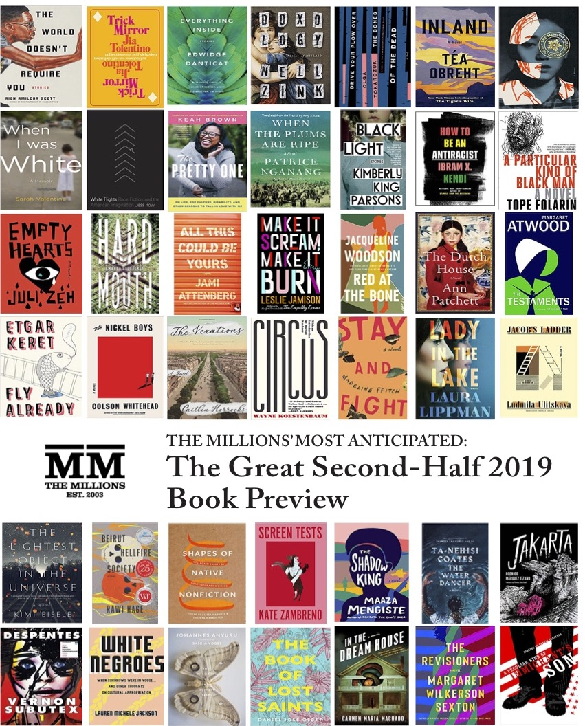 Most Anticipated: The Great Second-Half 2019 Book Preview - The Millions