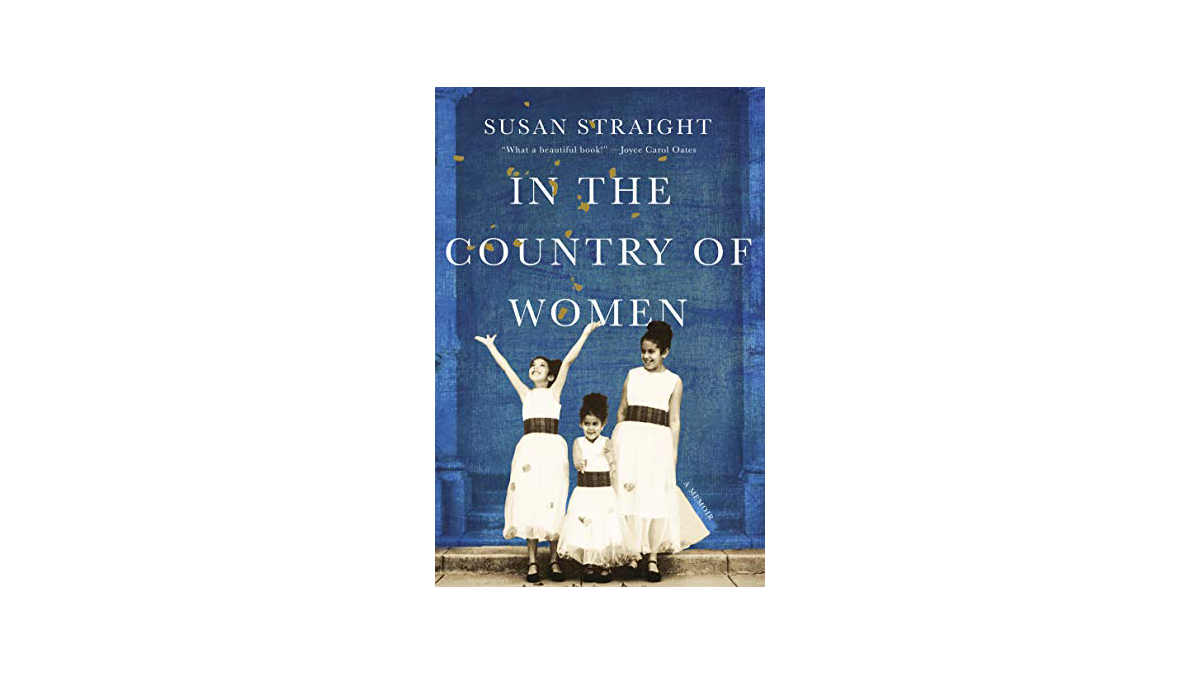 'In the Country of Women': Featured Nonfiction from Susan Straight